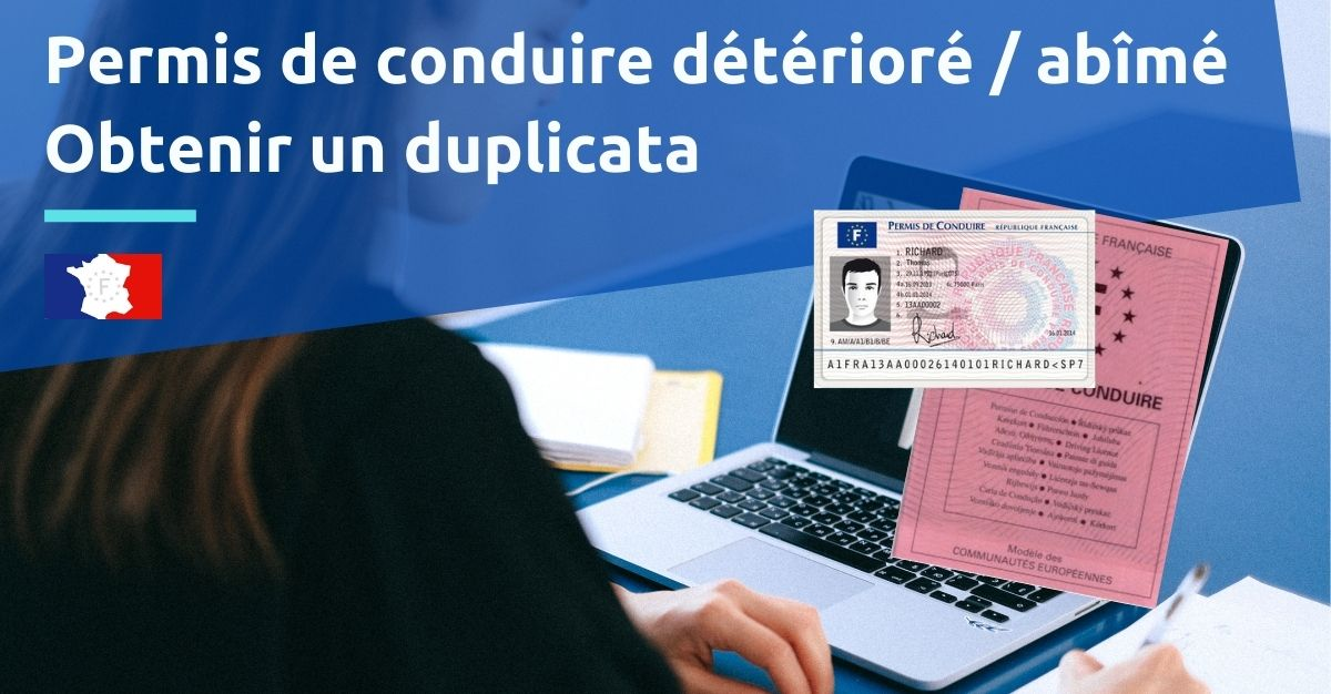 permis de conduire détérioré / abimé