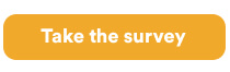 Take the survey: yellow button