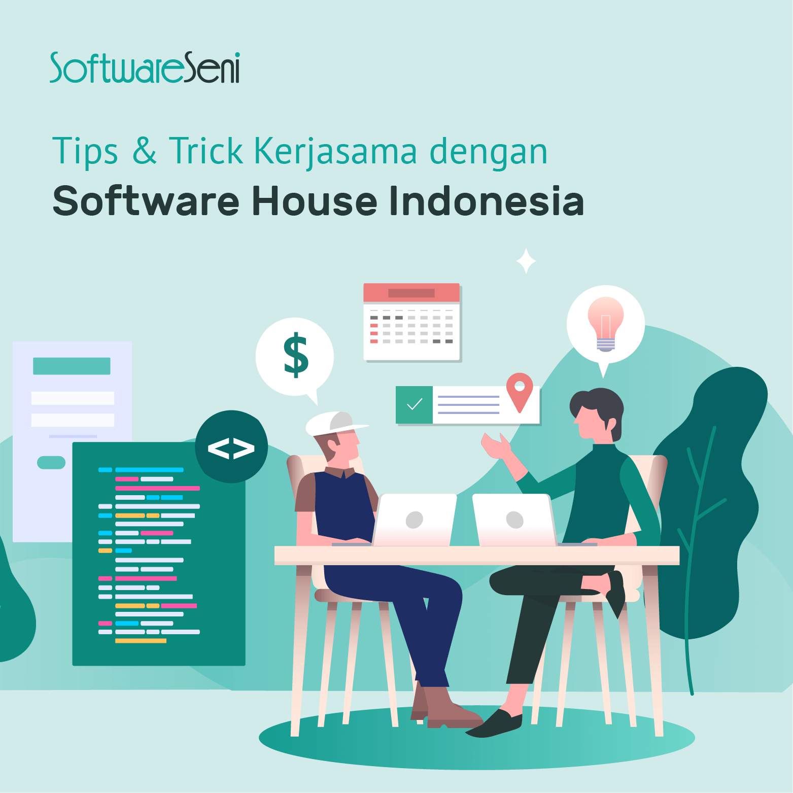 Tips & Trik Kerjasama dengan Software House Indonesia