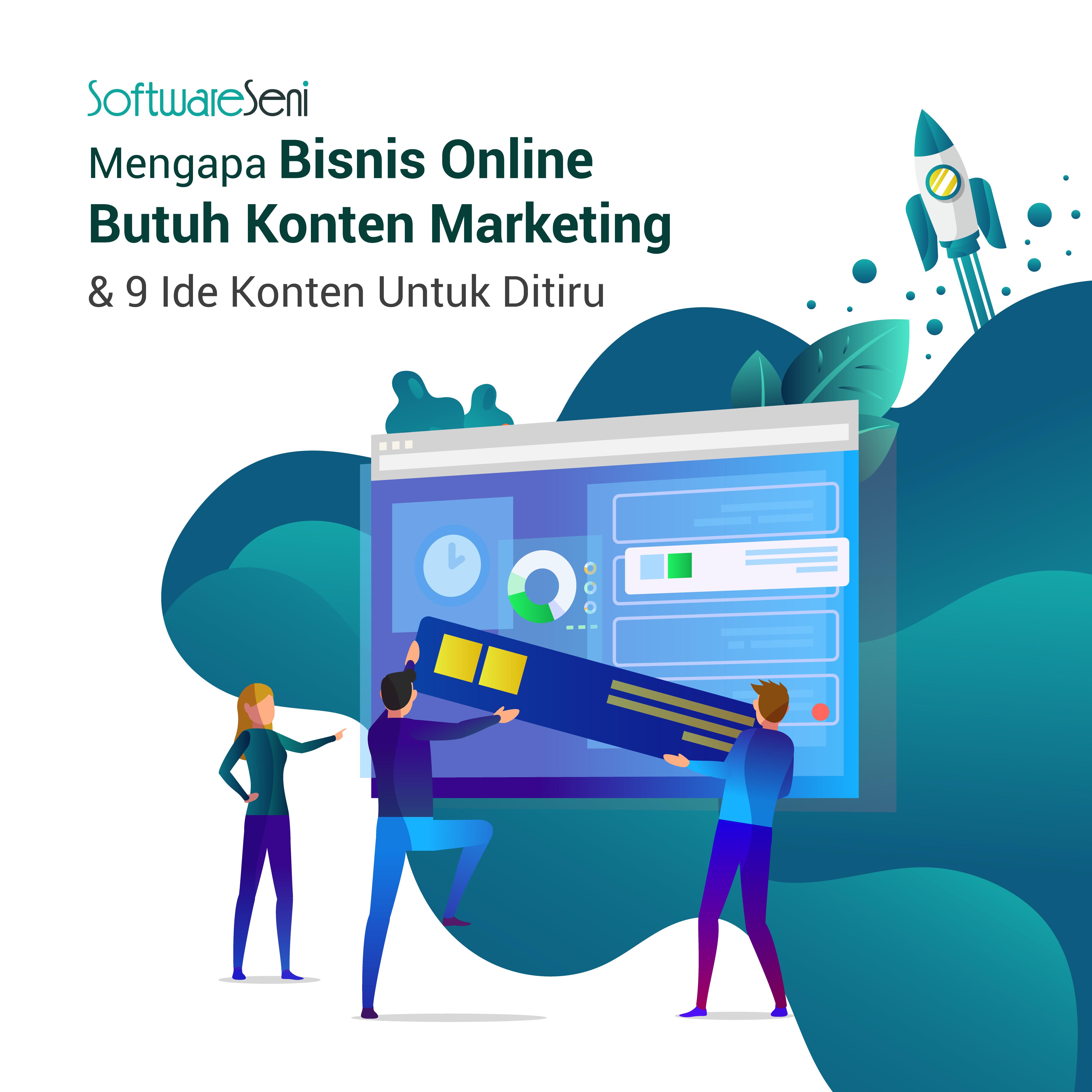 Mengapa Bisnis Online Butuh Konten Marketing & 9 Ide Konten Untuk Ditiru