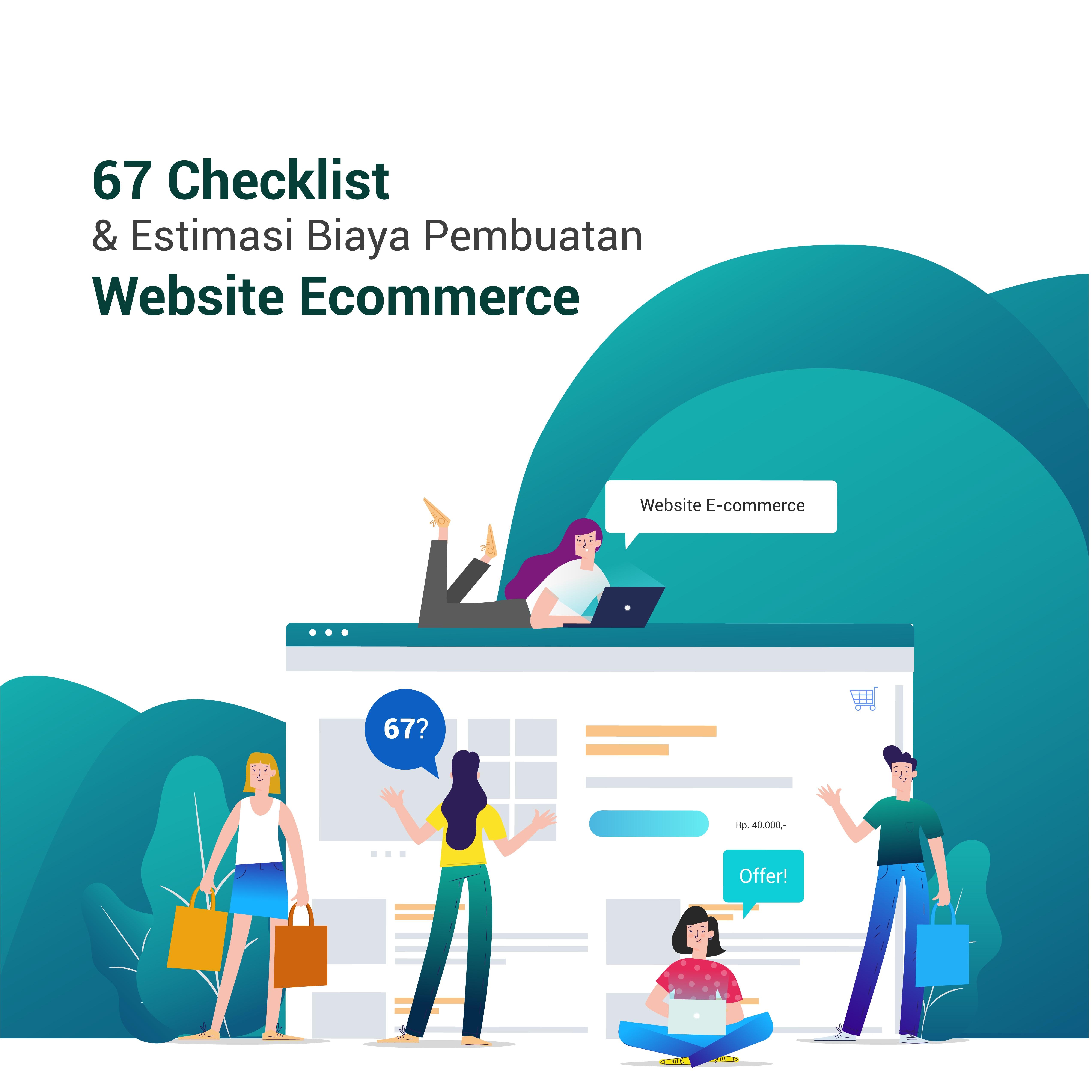 67 Checklist & Estimasi Biaya Jasa Pembuatan Website Ecommerce