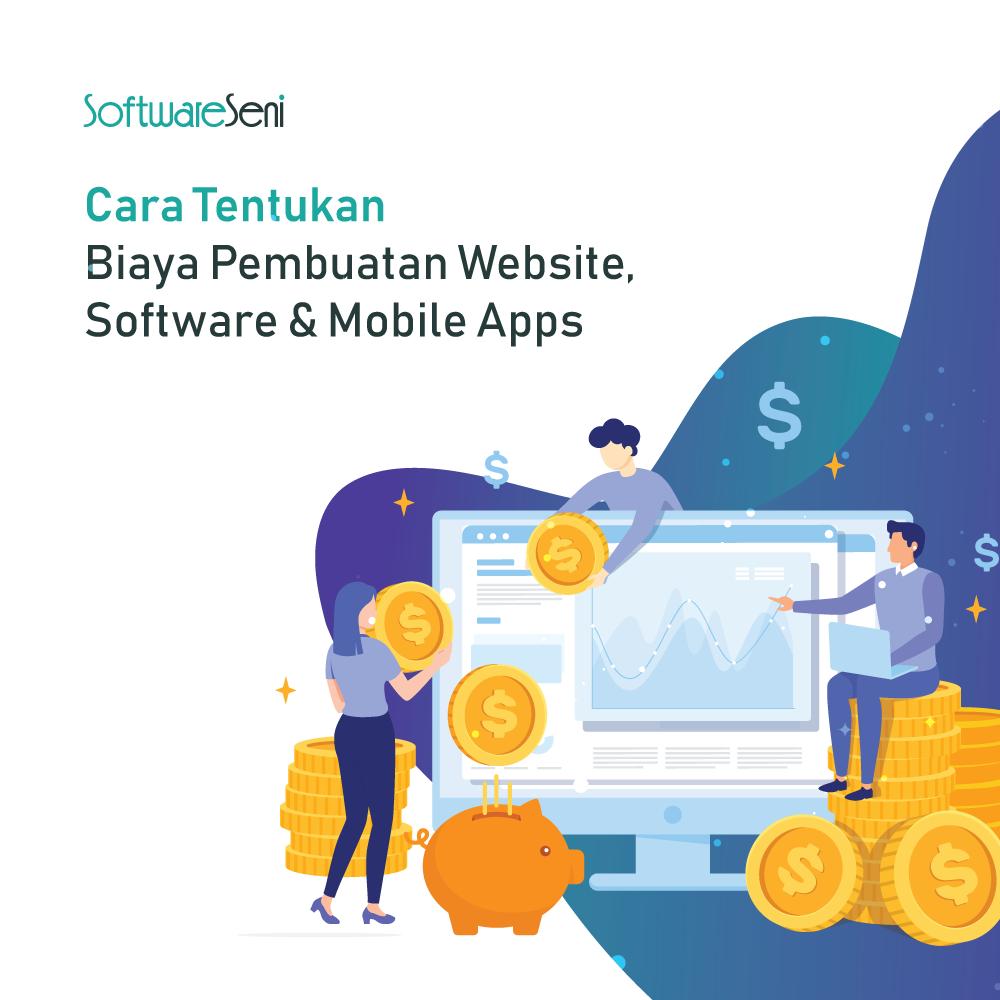 Cara Tentukan Biaya Pembuatan Website, Software & Mobile Apps