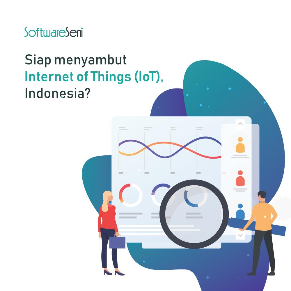 Siap menyambut Internet of Things (IoT), Indonesia?