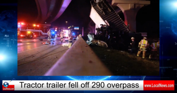 big rig fell from 290 overpass
