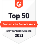 G2 Badge for Top 50 Product for Remote Work - Best Software Awards 2021