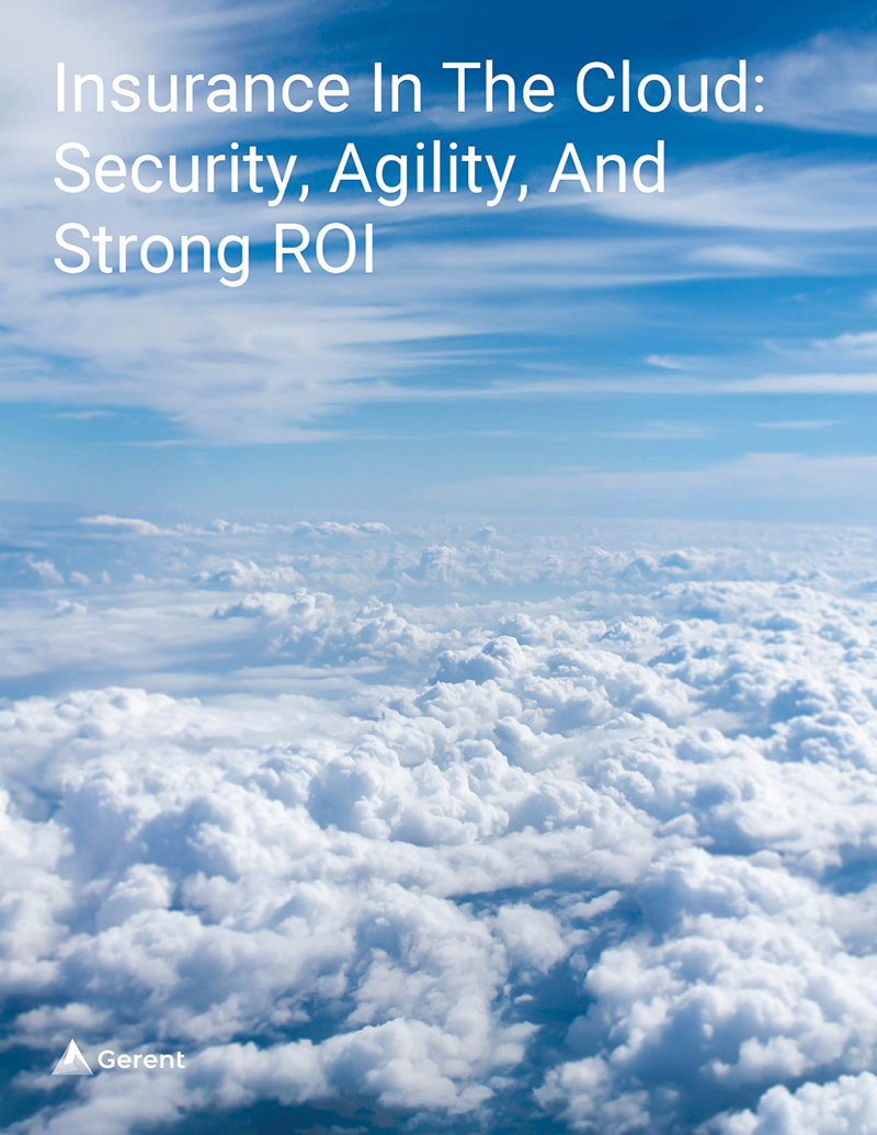 Insurance In The Cloud: Security, Agility, And Strong ROI