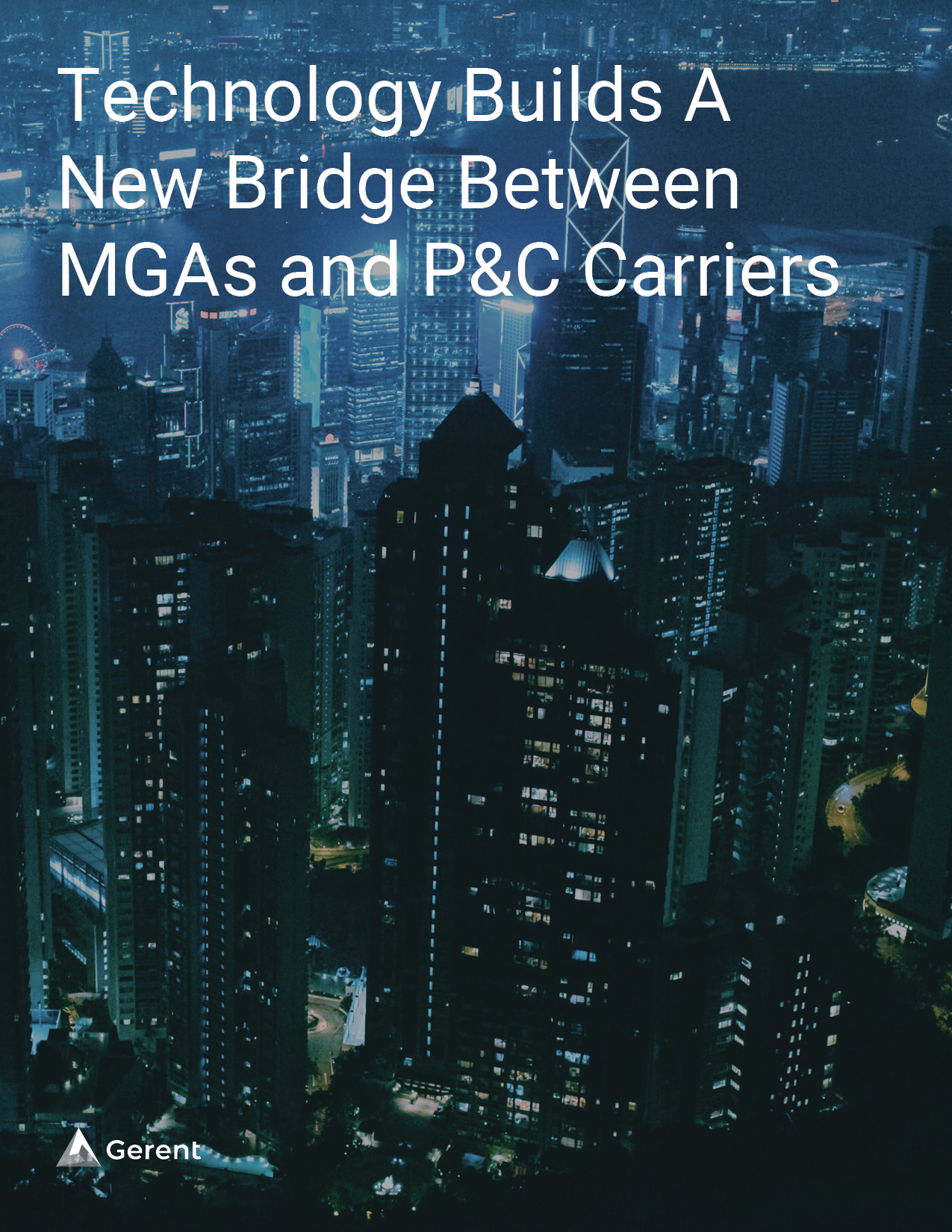 Technology Builds A New Bridge Between MGAs and P&C Carriers