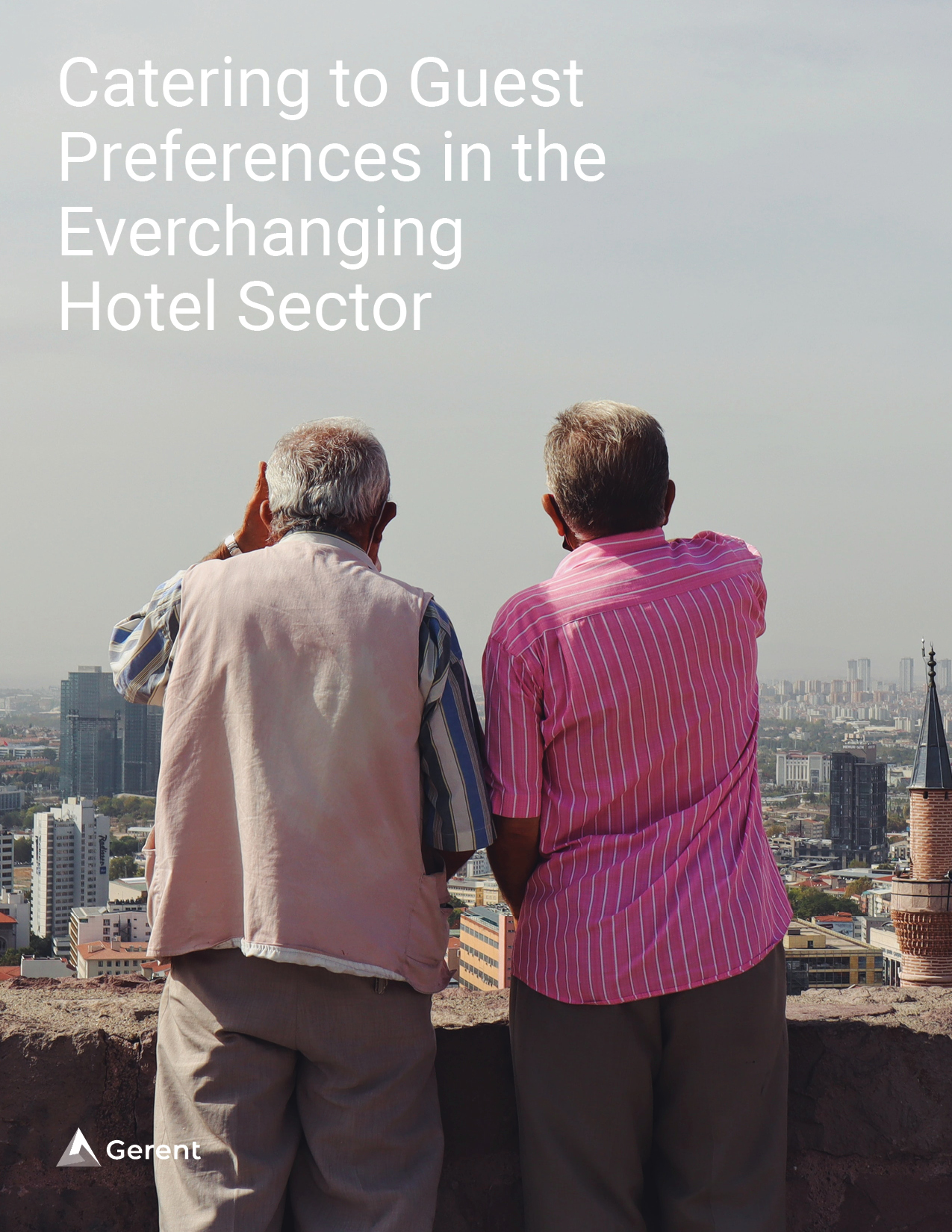 Catering to Guest Preferences in the Everchanging Hotel Sector