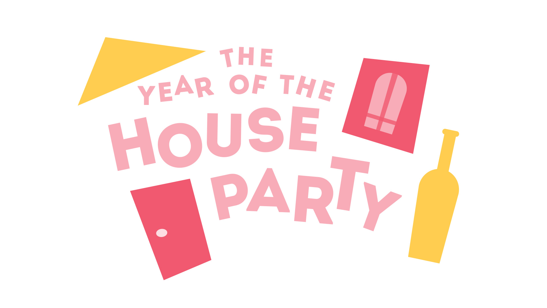 """Image 2/6: Illustrations in a pink, orange, and yellow color scheme with the words """"The year of the house party."""""""