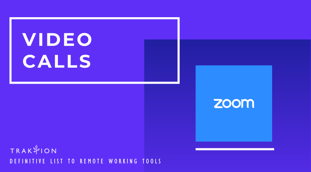 The Definitive List to Remote Working Tools: Work From Home - Zoom for Video Calls