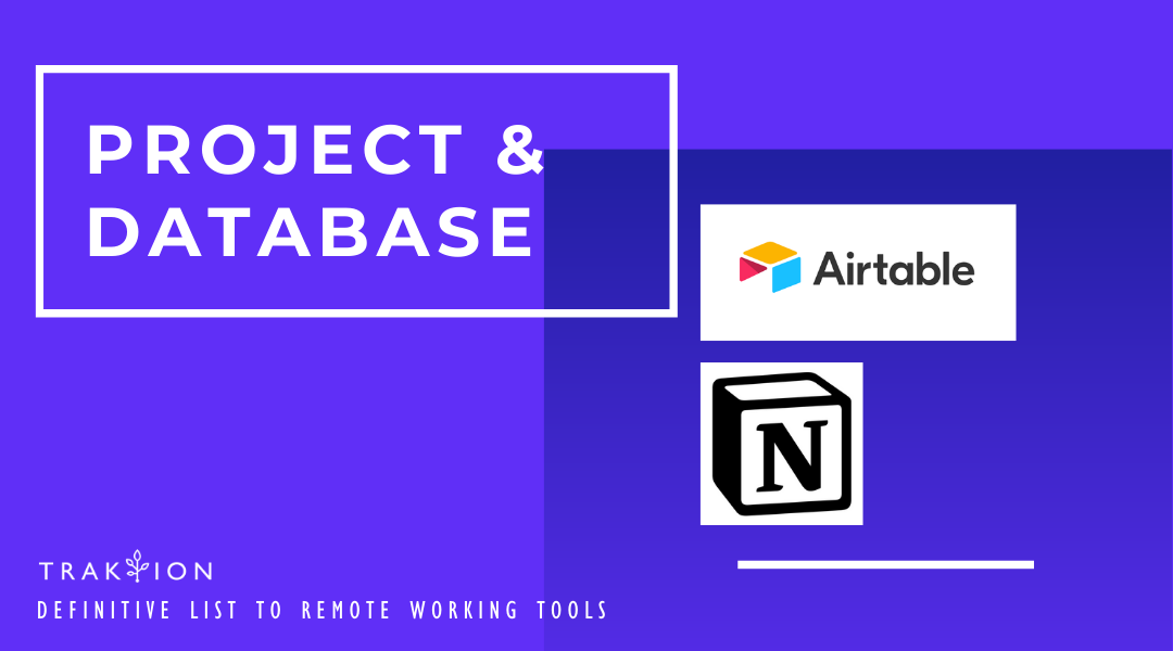 The Definitive List to Remote Working Tools: Work From Home - AirTable & Notion for Project Management and Database