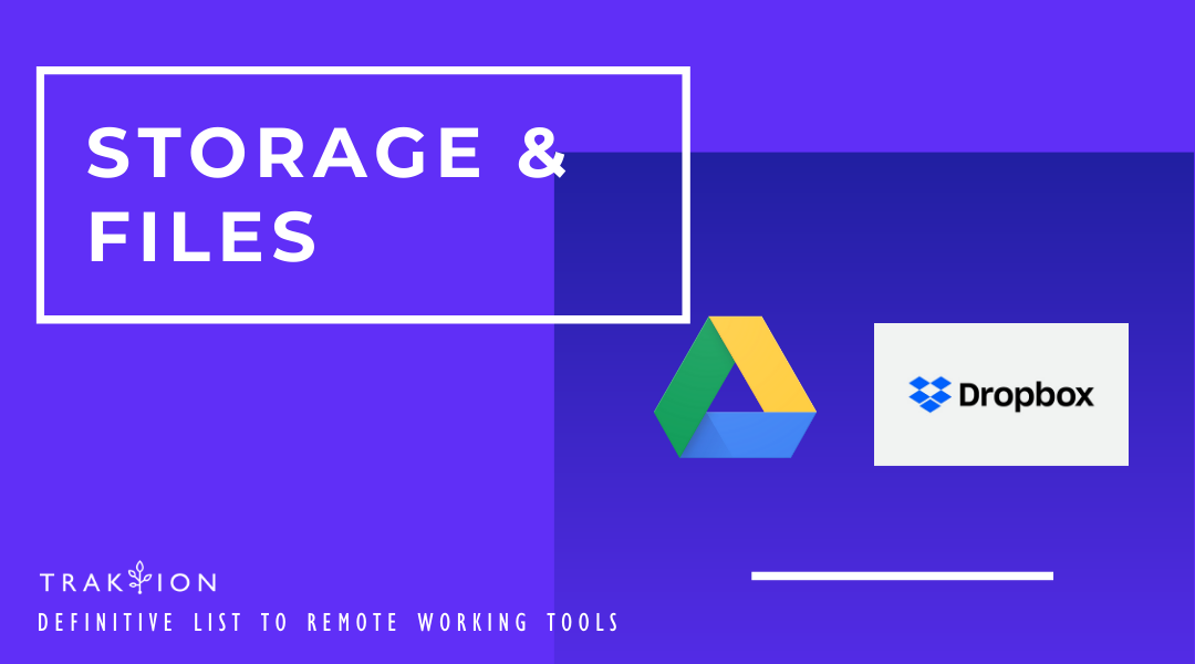 The Definitive List to Remote Working Tools: Work From Home - Google Drive and Dropbox - For Storage and Files