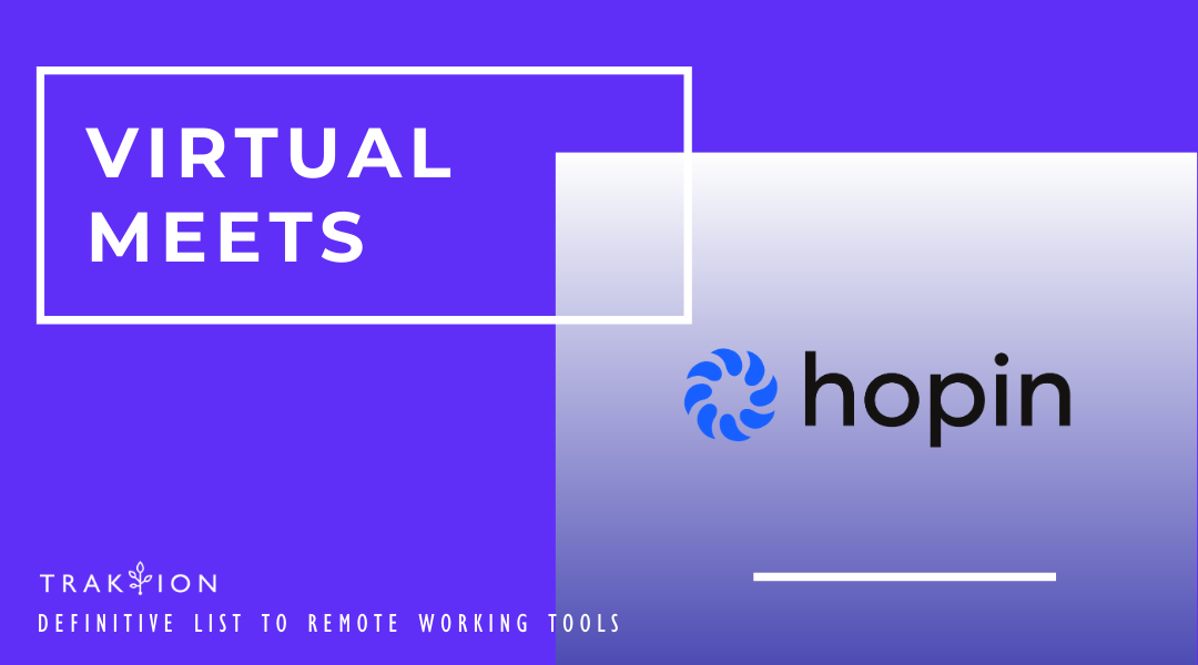The Definitive List to Remote Working Tools: Work From Home - hopin - for Virtual Meets and Conferences
