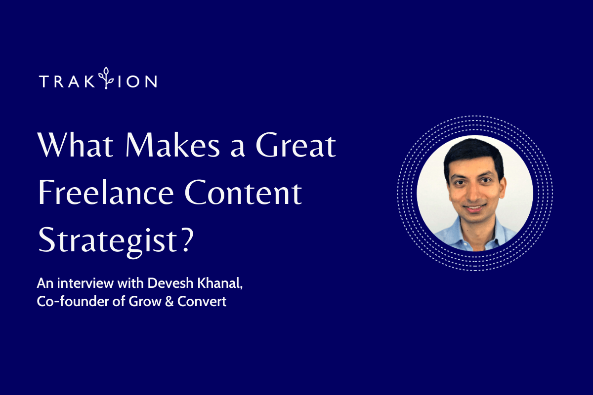 What Makes a Great Freelance Content Strategist? An Interview with Devesh Khanal
