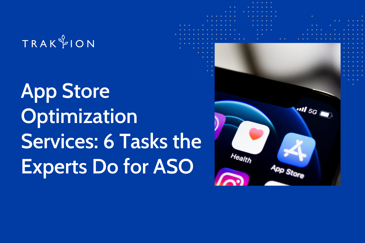 App Store Optimization Services: 6 Tasks the Experts Do for ASO