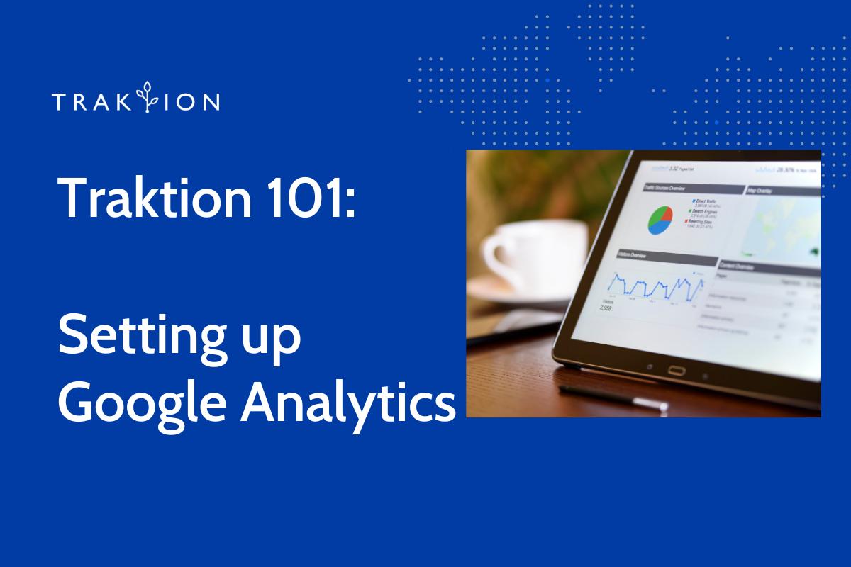 How to Set Up Google Analytics 101