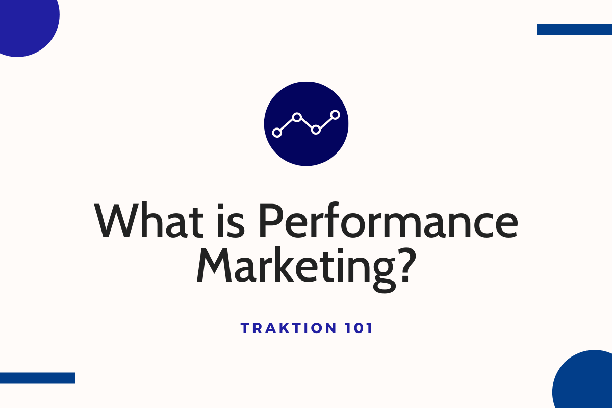 What is Performance Marketing?