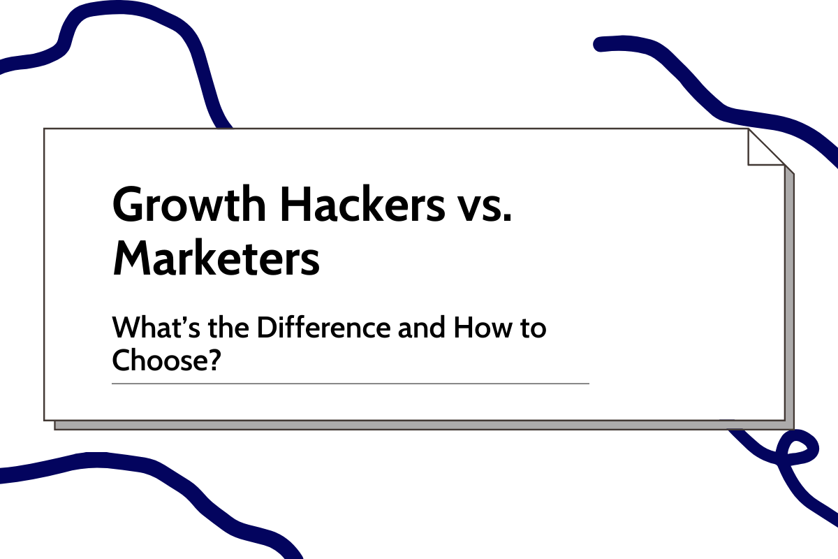 Growth Hackers vs Growth Marketers: What's the Difference?