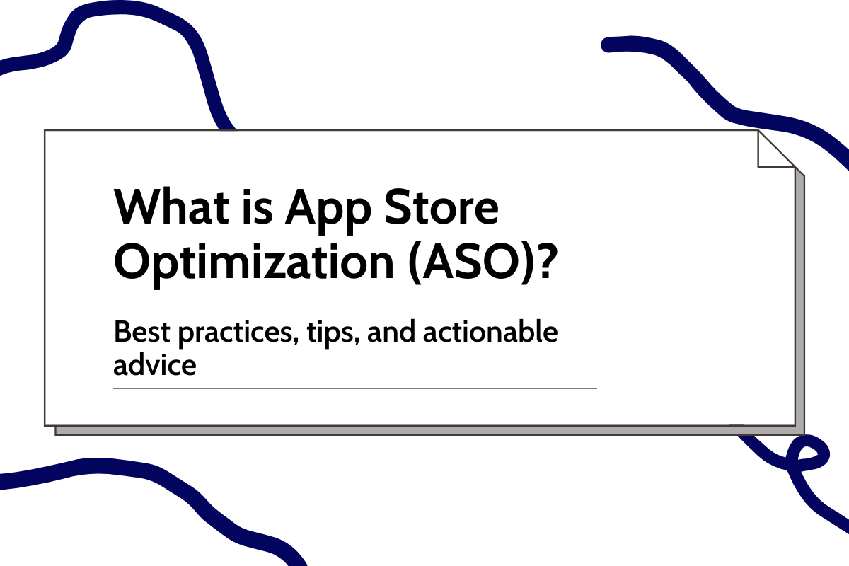 What is App Store Optimization (ASO)?