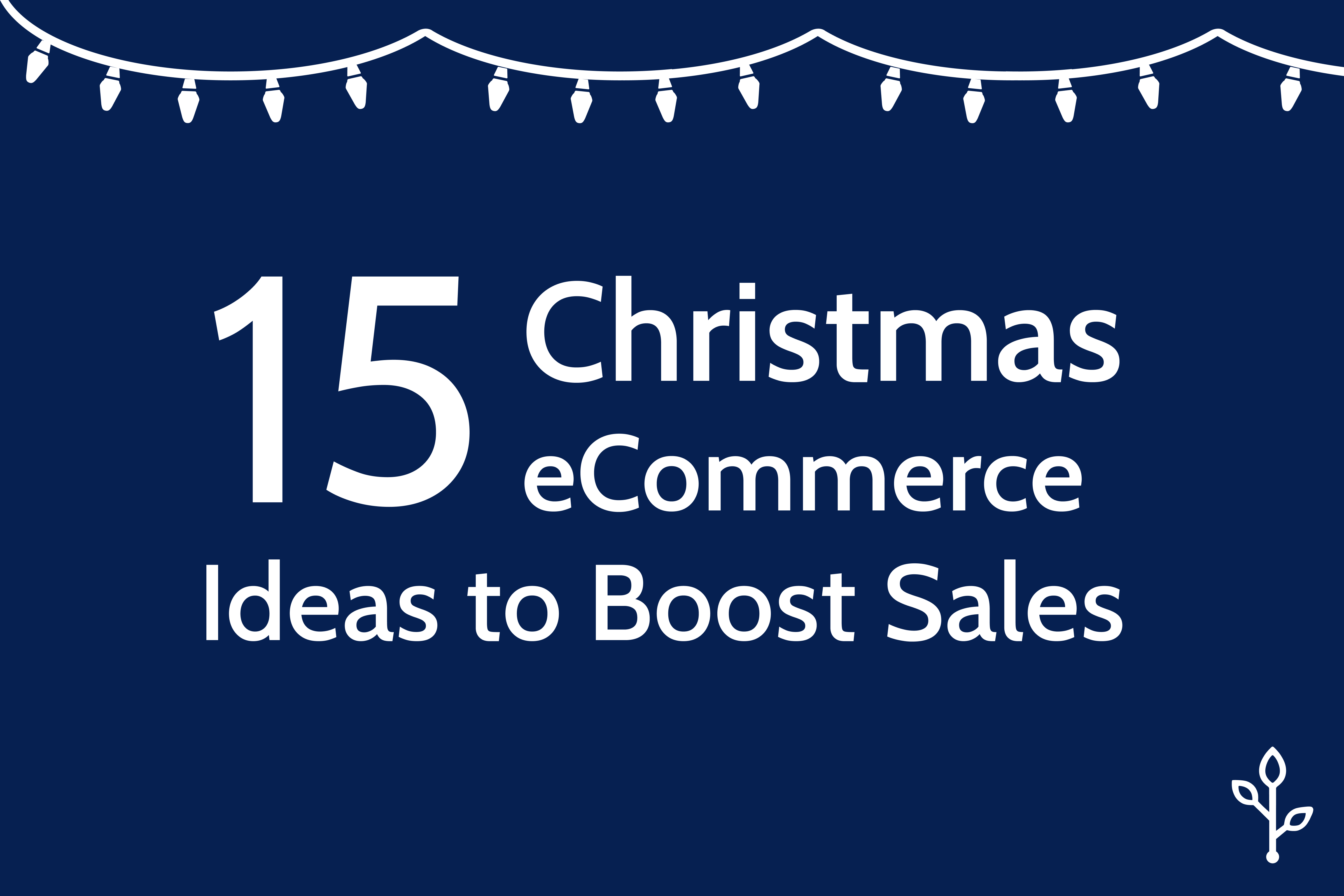 15 Christmas eCommerce Ideas to Boost Sales