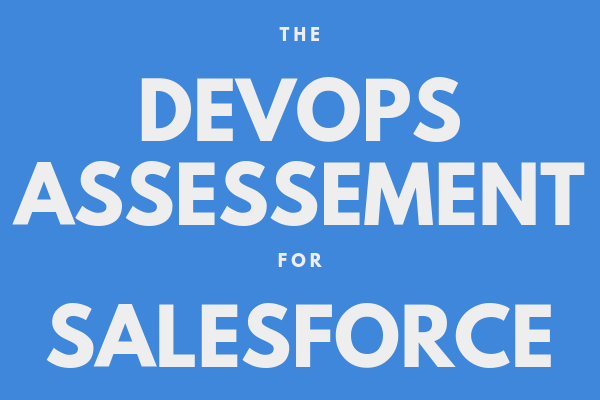 the devops assessment for Salesforce