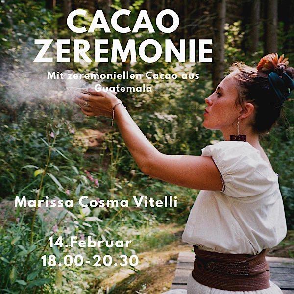 Cacao Zeremonie mit Marissa Cosma Vitelli
