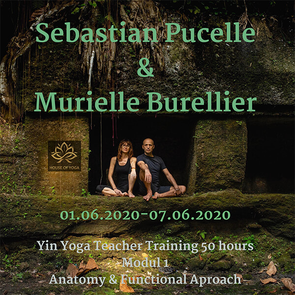 Yin Yoga Teacher Training  with Sebastian Pucelle & Murielle Burellier