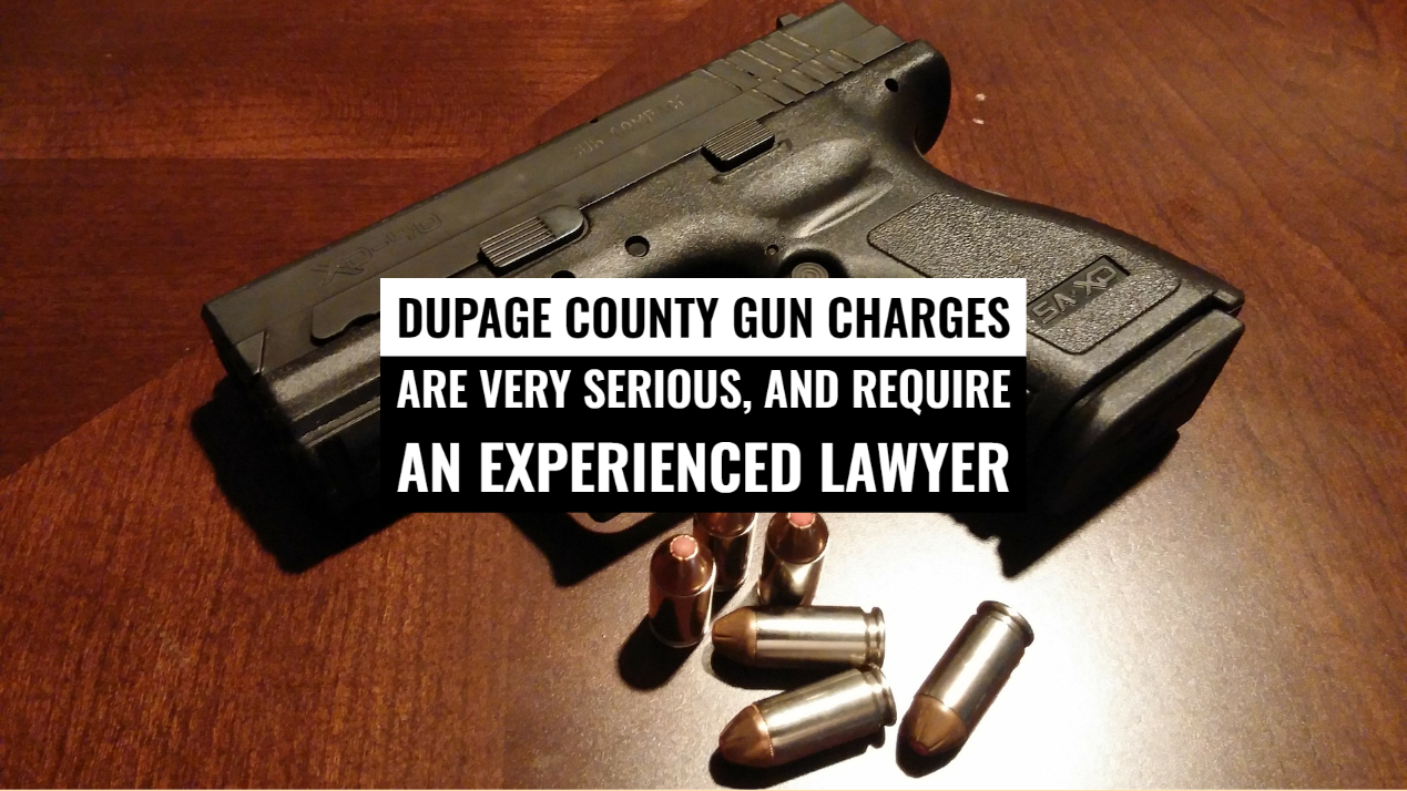 Gun Charges Lawyer in Dupage County