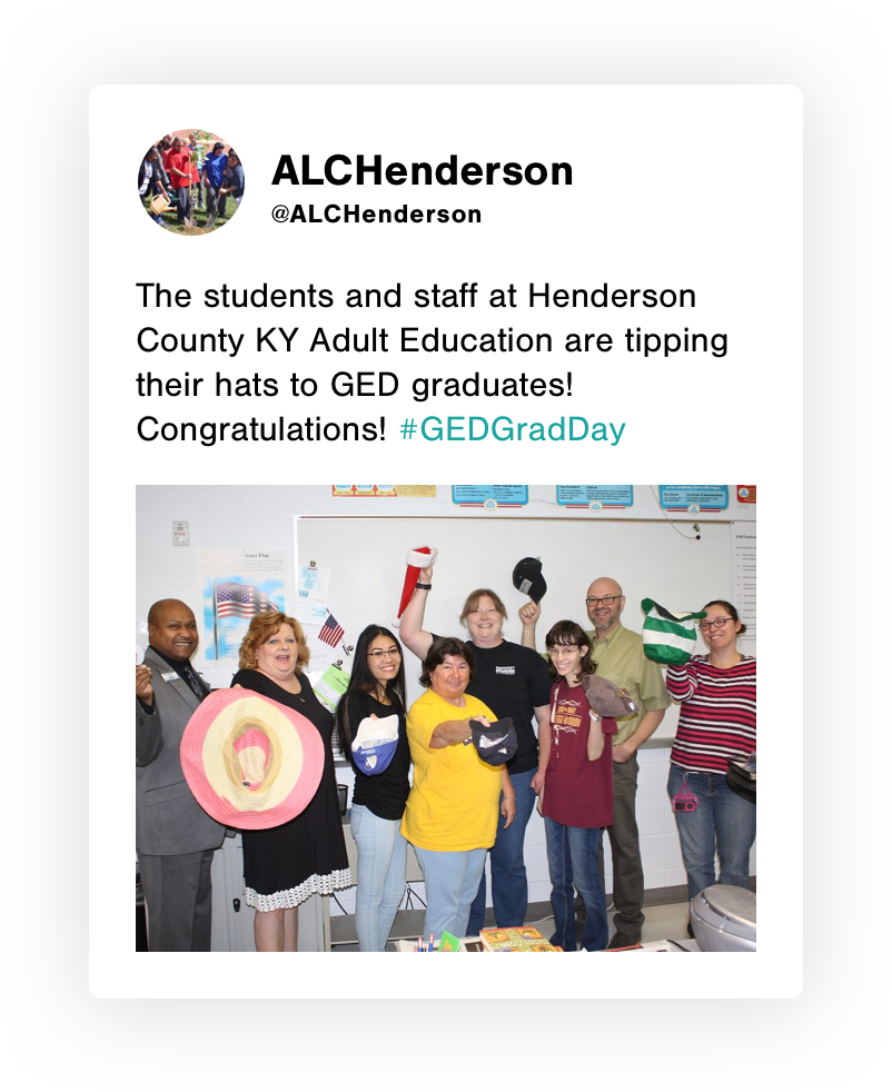 "Organic GED Grady Day tweet from @ALCHenderson, ""The students and staff at Henderson County KY Adult Education are tipping their hats to GED graduates! Congratulations! #GEDGradDay"