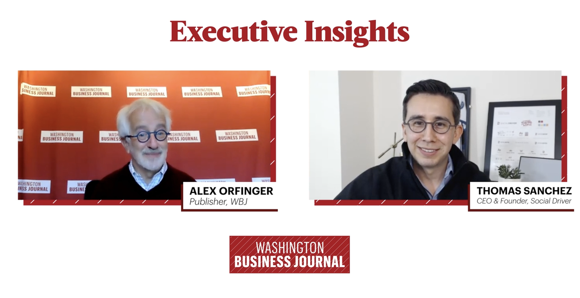 Washington Business Journal Publisher Alex Orfinger interviews Social Driver CEO and Co-founder Thomas Sanchez