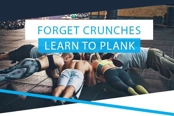 Forget Crunches - Learn To Plank