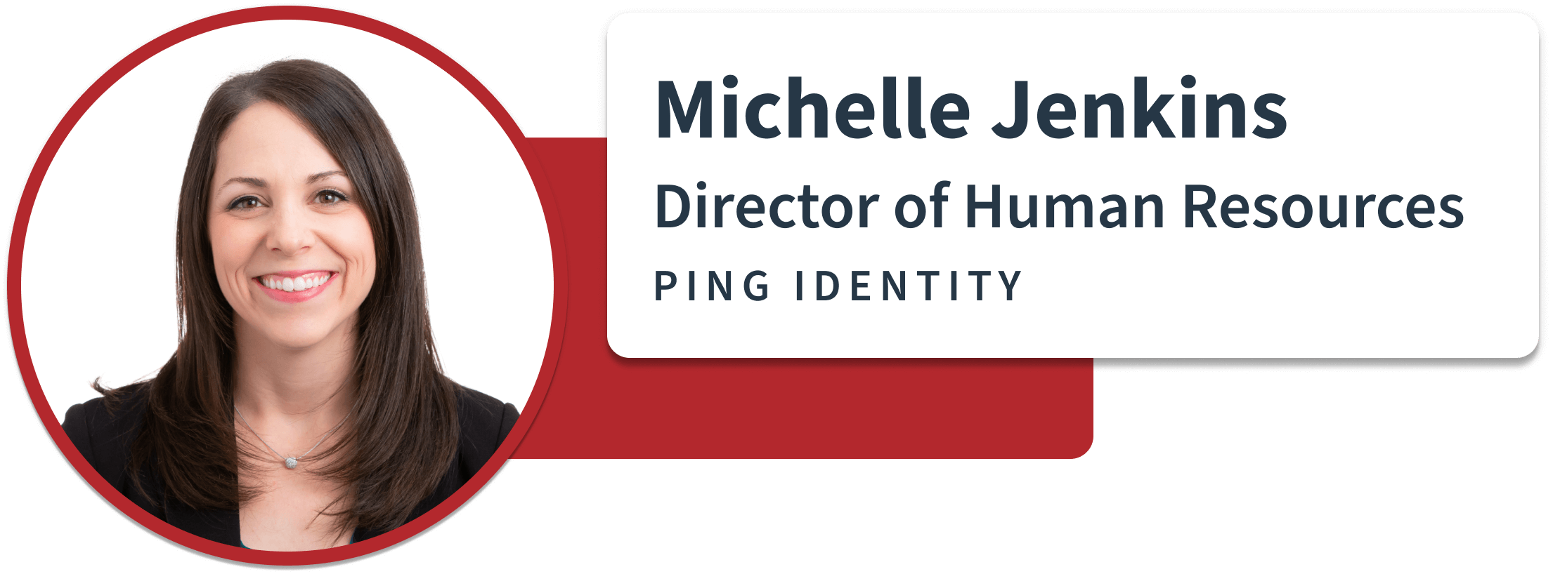 Director of HR at Ping Identity Sift quote