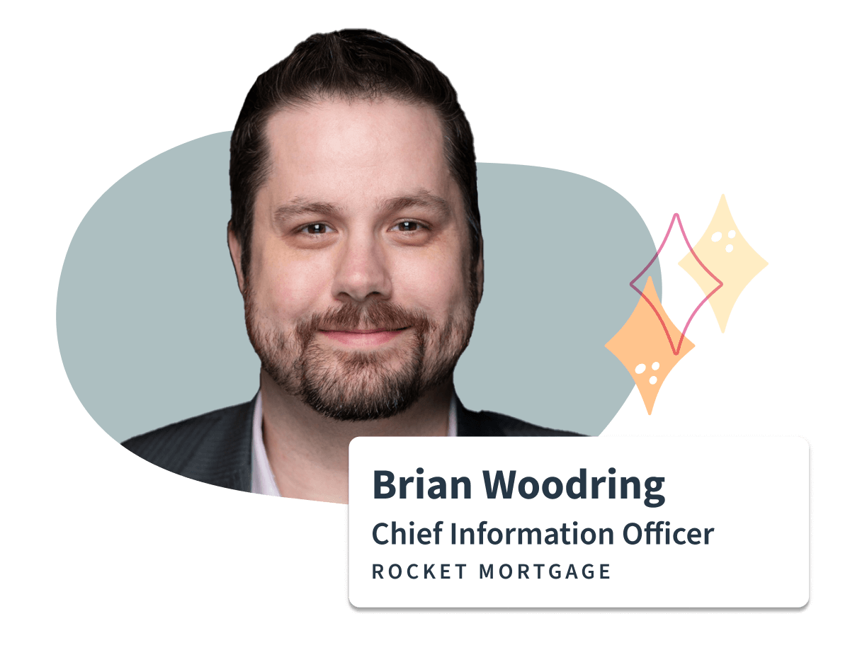 Sift testimonial for Brian Woodring Chief Information Officer at Rocket Mortgage