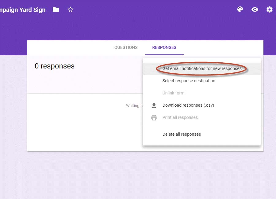 Yard Sign Tutorial: Google Form Email Notification Settings