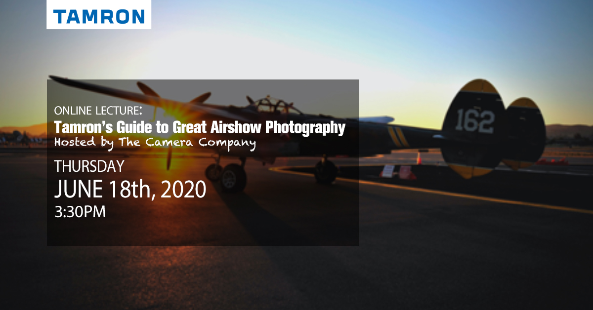 FREE Online Class - Tamron's Guide to Great Airshow Photography