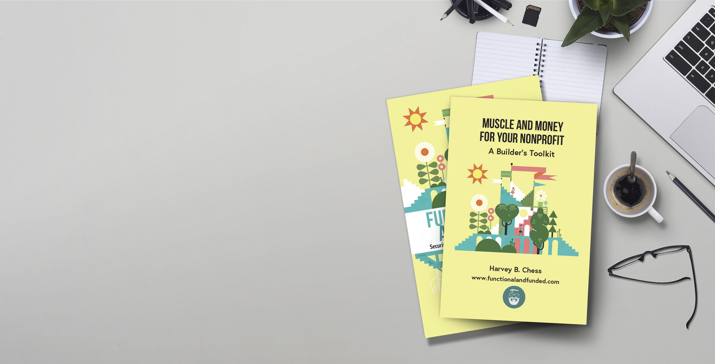 Muscle and Money for Your Nonprofit - A Builder's Toolkit