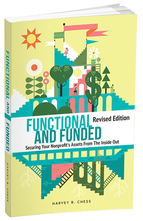 Functional and Funded - Securing Your Nonprofit's Assets From The Inside Out