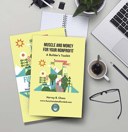 Muscle and Money forYour Nonprofit - A Builder's Toolkit