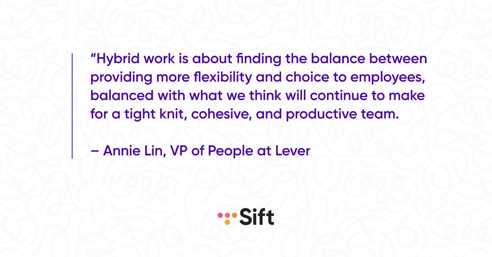 Annie Lin hybrid work quote