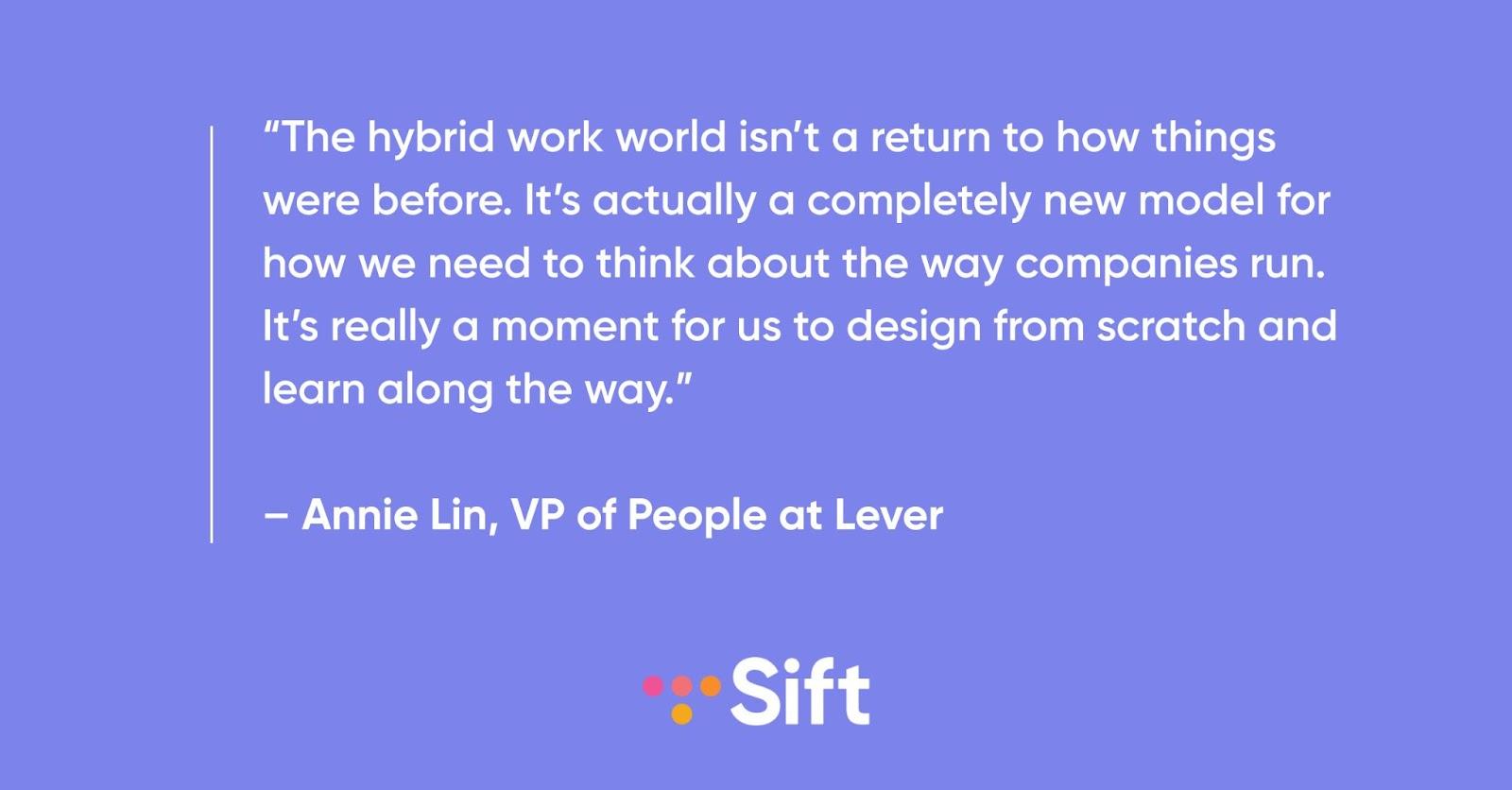 Annie Lin hybrid work culture quote