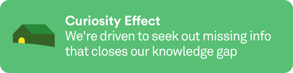 Curiosity Effect