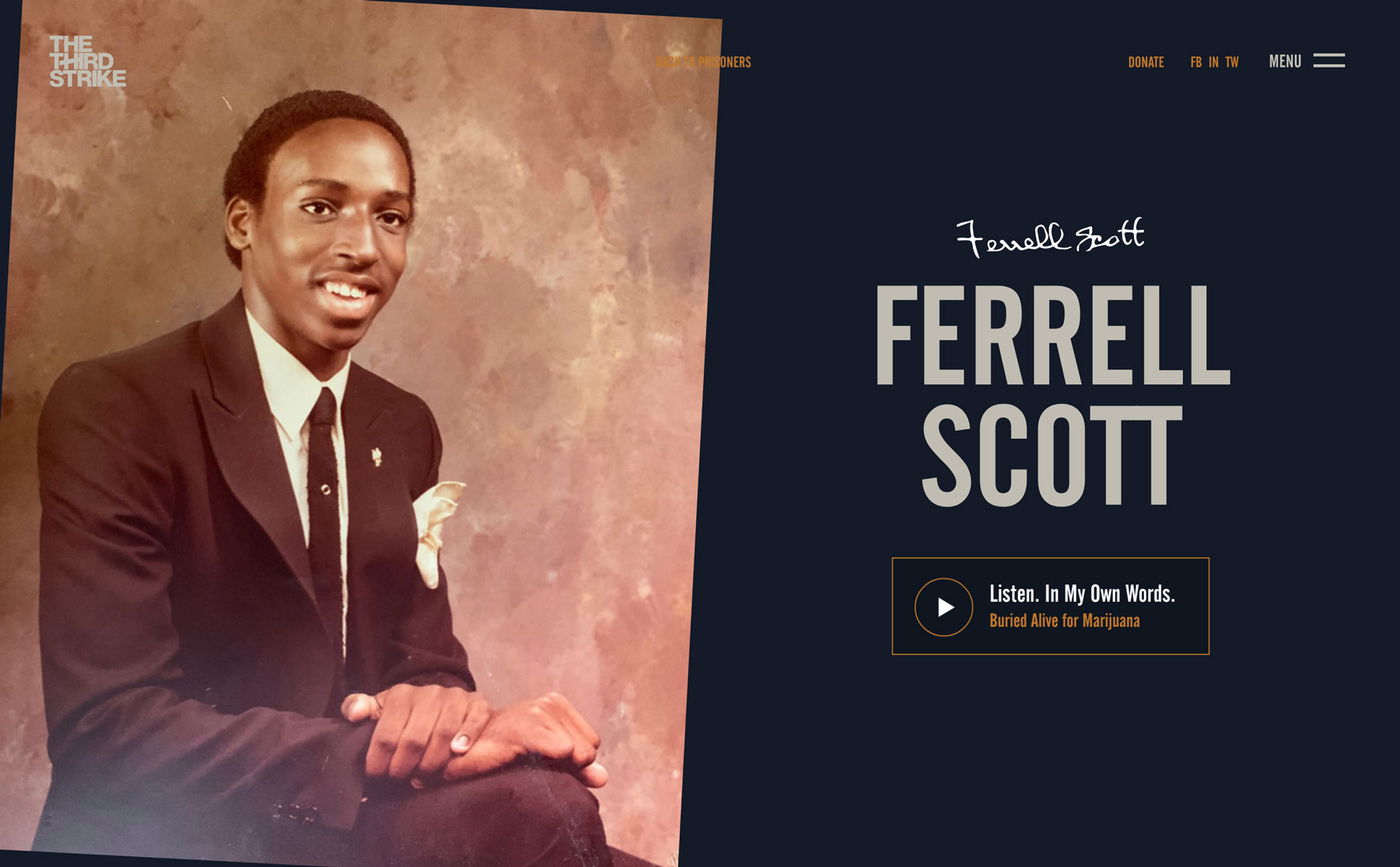 The Ferrell Scott story on the The Third Strike Campaign page