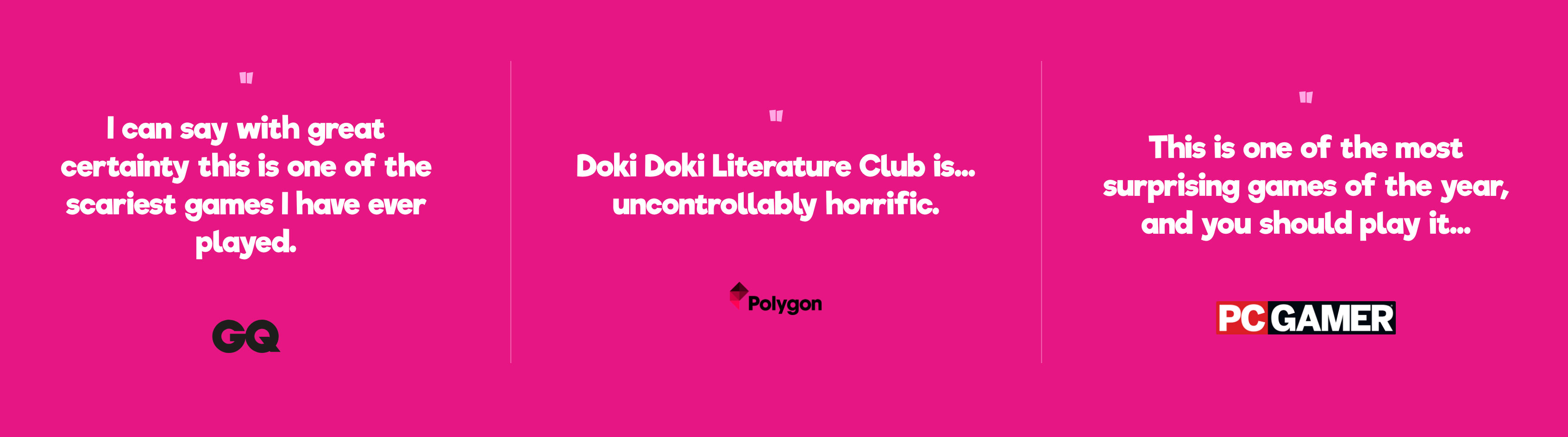 Three quotes from fans of Doki Doki Litterature Club