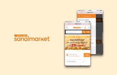 Migros Sanal Market Web Sitesi ve Mobil Uygulama Kullanıcı Deneyimi Tasarımı