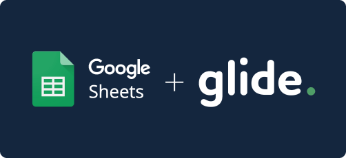 Glide ve Google E-tablolar