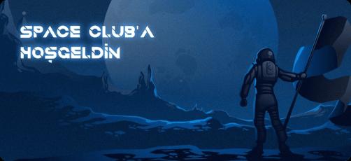Space Club'la Tanışın