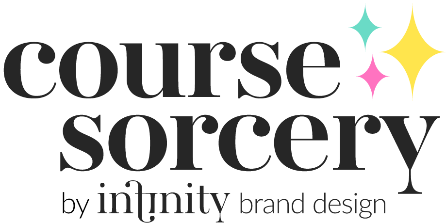 Course Sorcery™ - Transform your course from idea to impact!  For coaches and businesses with soul