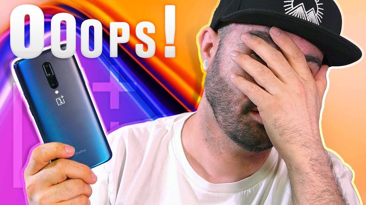 OnePlus 7 Pro - I was wrong... 🤦