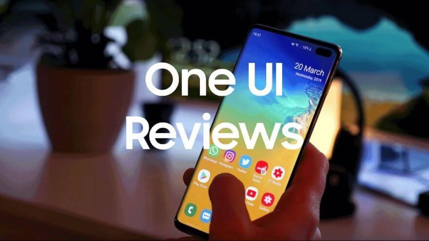 Galaxy S10: One UI Reviews