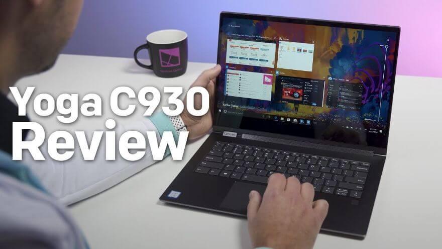 Lenovo Yoga C930 Review: An Exceptional Convertible with Soundbar Hinge